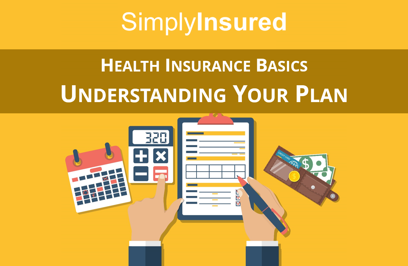 Understanding Key Health Insurance Terms Simplyinsured Blog