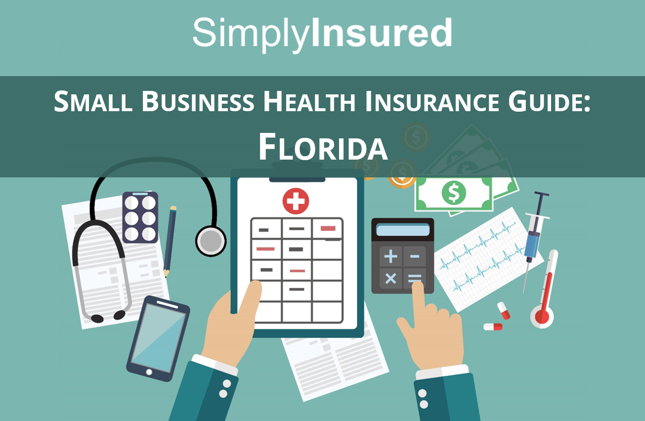 Health Insurance Quotes Florida Florida Small Business Health Insurance Guide  Simplyinsured Blog