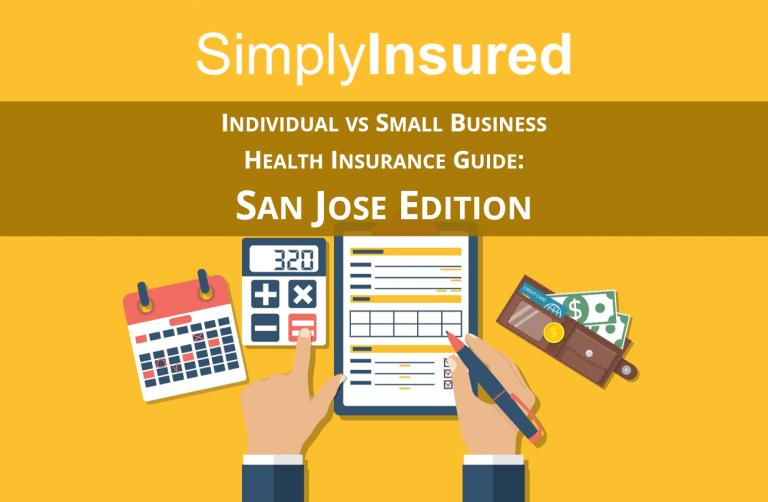 Individual vs Small Business Health Insurance Guide: San Jose Edition