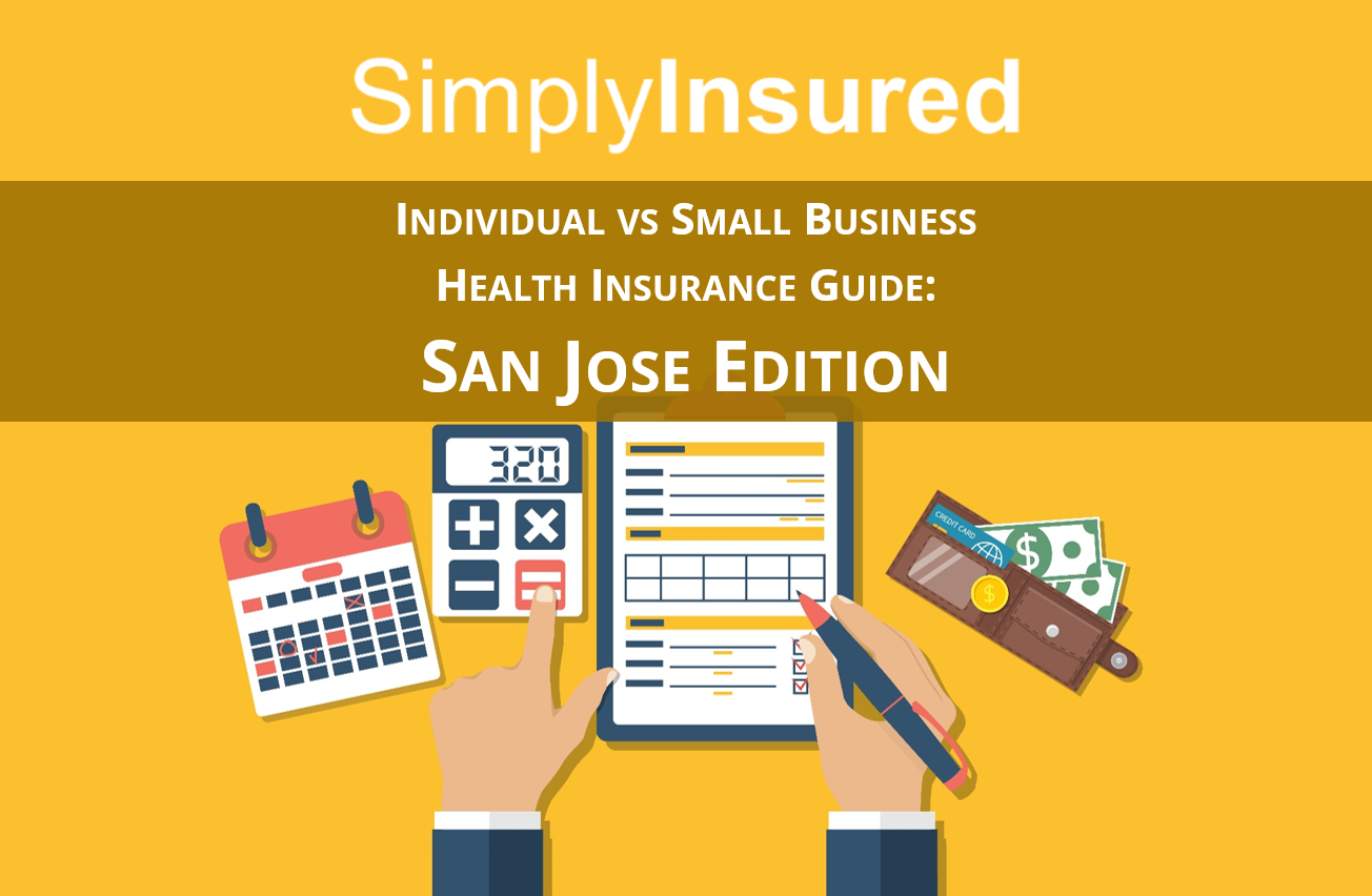 Small Business Health Insurance Guide - San Jose, CA Edition